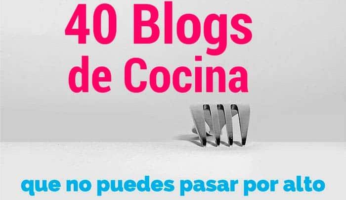 40 blogs de cocina española